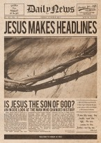 Jesus Makes Headlines
