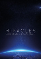 Miracles - where heaven and earth collide